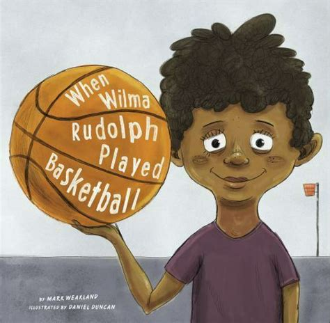 When Wilma Rudolph Played Basketball Leaders Doing Headstands English Edition