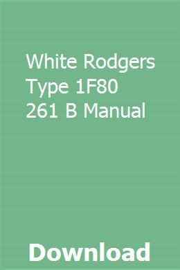 White Rodgers Type 1f80 261 B Manual