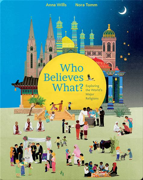 Who Believes What Exploring The World S Major Religions