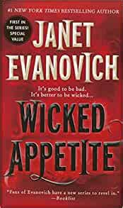 Wicked Appetite By Author Janet Evanovich Published On June 2015