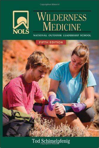 Wilderness Medicine Manual