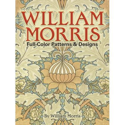 William Morris. Full-Color Patterns and Designs