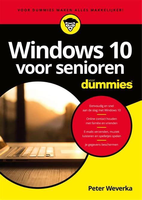 Windows 10 Voor Senioren Voor Dummies Dutch Edition