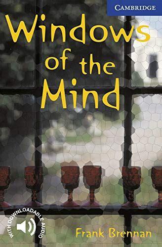 Windows Of The Mind Level 5 Cambridge English Readers English Edition