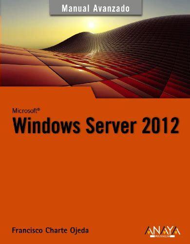 Windows Server 2012 Manuales Avanzados
