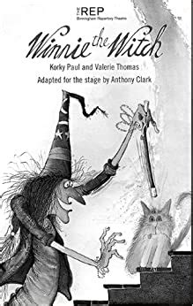 Winnie The Witch Adapted For The Stage By Anthony Clark English Edition