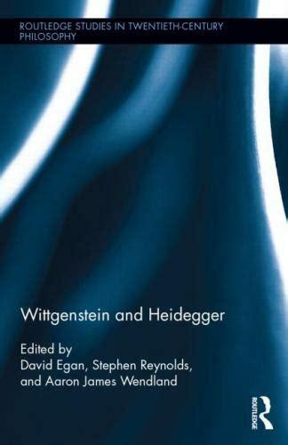 Wittgenstein And Heidegger Routledge Studies In Twentieth Century Philosophy