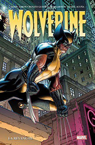 Wolverine par Jason Aaron T02