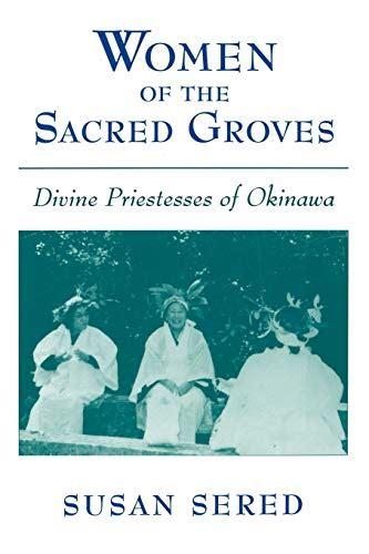 Women Of The Sacred Groves Divine Pr