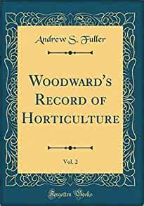 Woodward S Record Of Horticulture No Ii