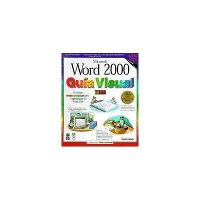 Word 2000 Guia Visual Word 2000 Simplified Teach Yourself Visually Spanish Ed