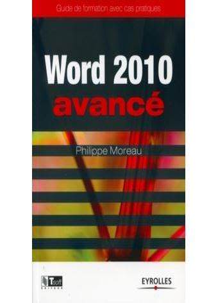 Word 2010 Avance Guide De Formation Avec Cas Pratiques