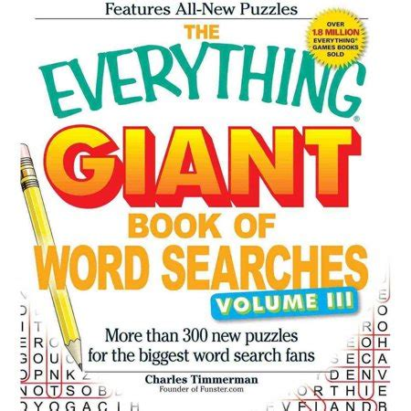 Word Search Books Giant The Everything Giant Book Of Word Searches More Than 200 New Puzzles For The Biggest Word Search Fans