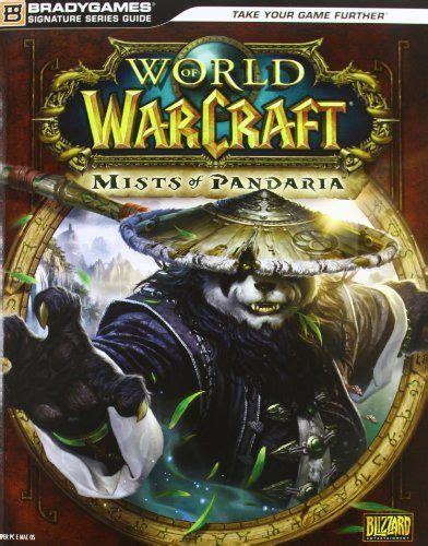World Of Warcraft Mists Of Pandaria Guida Strategica Ufficiale Guide Strategiche Ufficiali