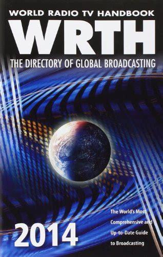 World Radio Tv Handbook 2014 The Directory Of Global Broadcasting 68