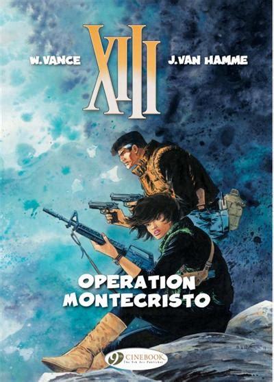 Xiii Tome 15 Operation Montecristo