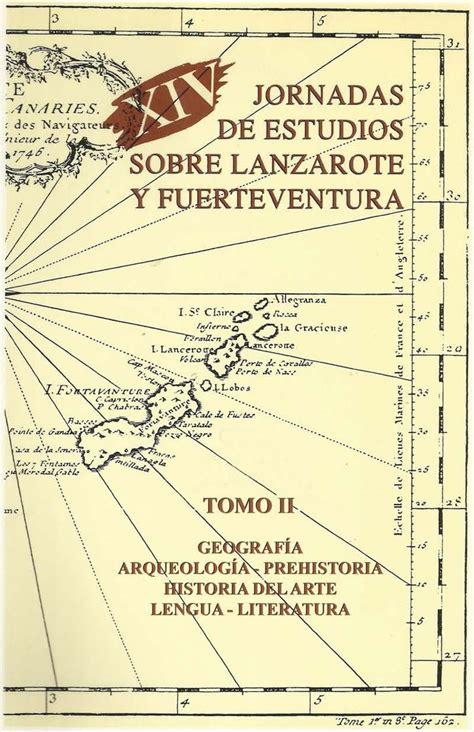Xiv Jornadas De Estudios Sobre Lanzarote Y Fuerteventura 2