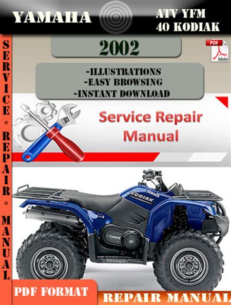 Yamaha Atv Yfm 40 Kodiak 2002 Digital Service Repair Manual