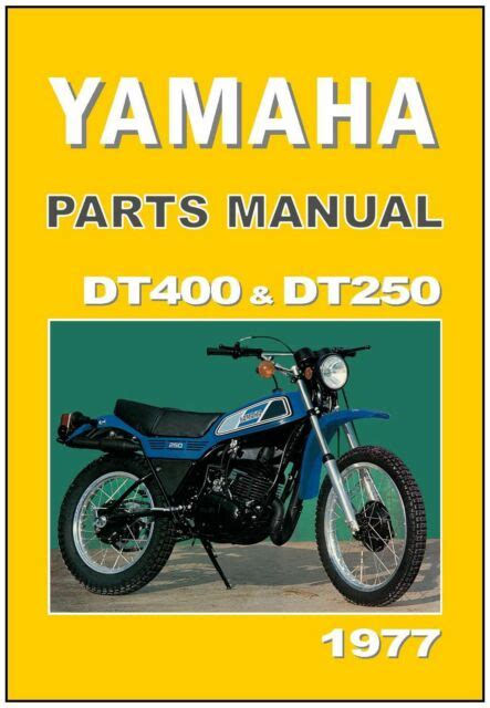 Yamaha Dt250d Dt400d Parts Manual Catalog 1977