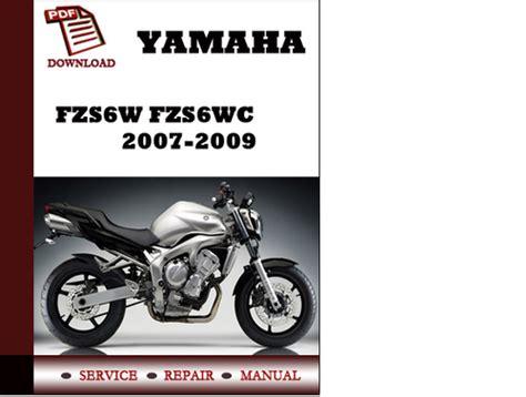 Yamaha Fzs6w Fzs6wc 2006 2009 Workshop Repair Service Manual