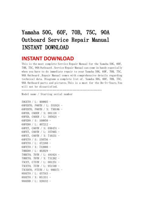 Yamaha Outboard 50g 60f 70b 75c 90a Service Repair Manual