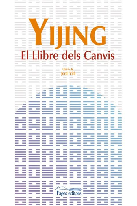 Yijing El Llibre Dels Canvis Espiritualitats