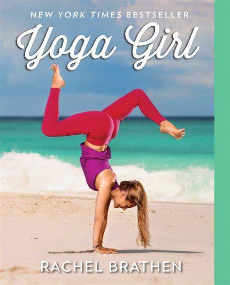 Yoga Girl By Brathen Rachel 2015 Paperback