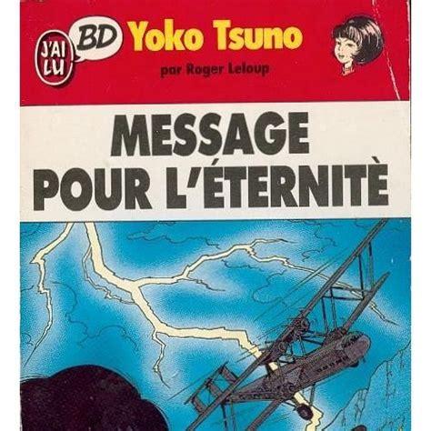 Yoko Tsuno Tome 4 Message Pour Leternite