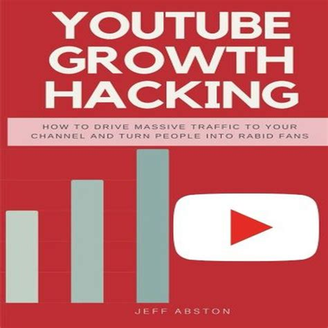 Youtube Growth Hacking How To Drive Massive Traffic To Your Channel And Turn People Into Rabid Fans Volume 2 Social Media Marketing