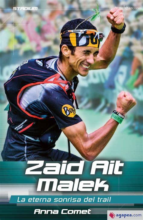 Zaid Ait Malek La Eterna Sonrisa Del Trail