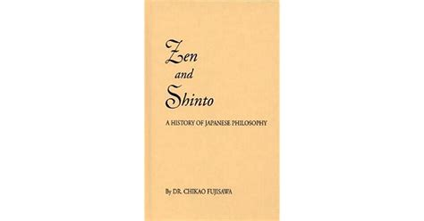 Zen and Shinto. The Story of Japanese Philosophy.