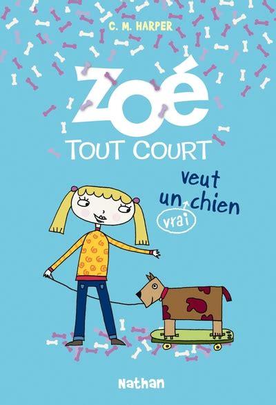 Zoe Tout Court Veut Un Vrai Chien