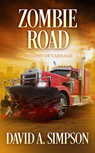 Zombie Road Convoy Of Carnage