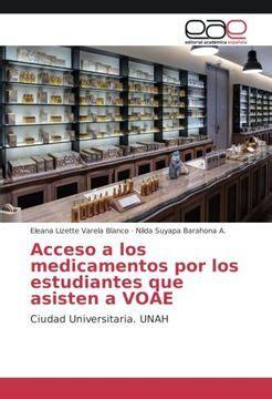 acceso a los medicamentos por los estudiantes que asisten a voae ciudad universitaria unah