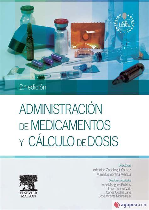 administracion de los medicamentos vias de administracion calculos de dosis ciencias sanitarias