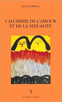 alchimie de l amour et la sexualite