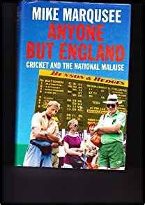 anyone but england cricket and the national malaise