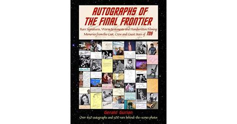 autographs of the final frontier rare signatures warm sentiments and handwritten filming memories from the cast crew and guest stars of tos