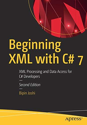 beginning xml with c 7 xml processing and data access for c developers