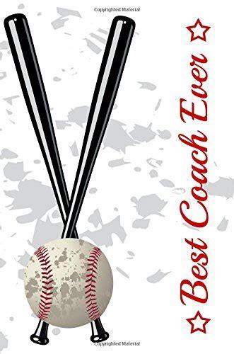 best coach ever baseball coach gift notebook journal v46 baseball books for kids