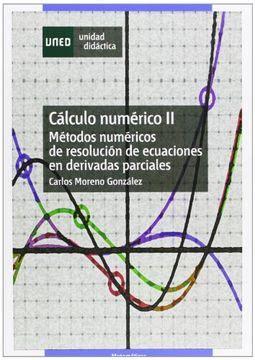 calculo numerico ii metodos numericos de resolucion de ecuaciones en derivadas parciales unidad didactica