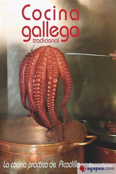 cocina gallega la cocina practica de picadillo