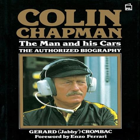 colin chapman the man and his cars the authorized biography