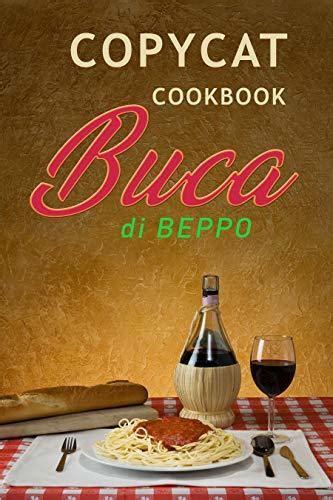 copycat cookbook buca di beppo an unauthorized recipe book