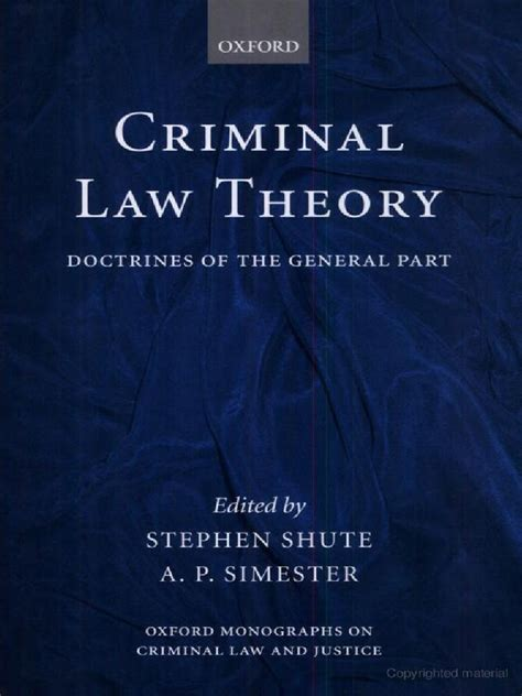 criminal law theory doctrines of the general part oxford monographs on criminal law and justice