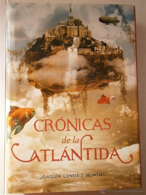 cronicas de la atlantida cronicas de la atlantida 1 serie infinita