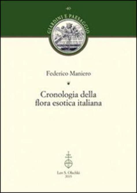 cronologia della flora esotica italiana giardini e paesaggio