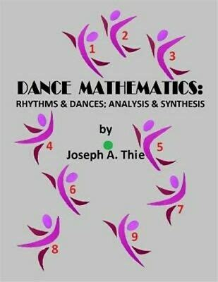 dance mathematics rhythms and dances analysis and synthesis