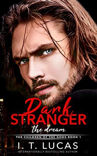dark stranger the dream the children of the gods paranormal romance series