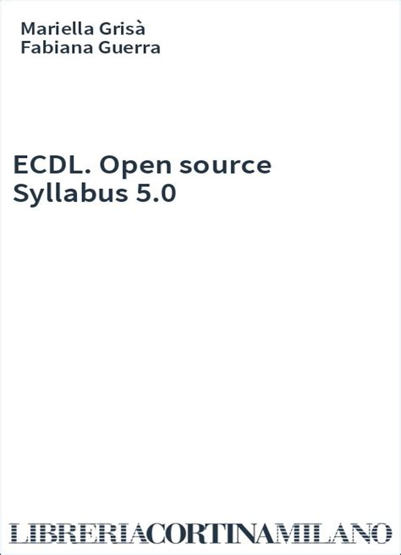 ecdl open source syllabus 5 0 college